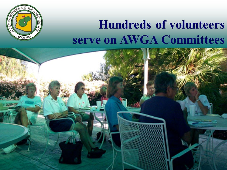 Hundreds of volunteers serve on AWGA Committees