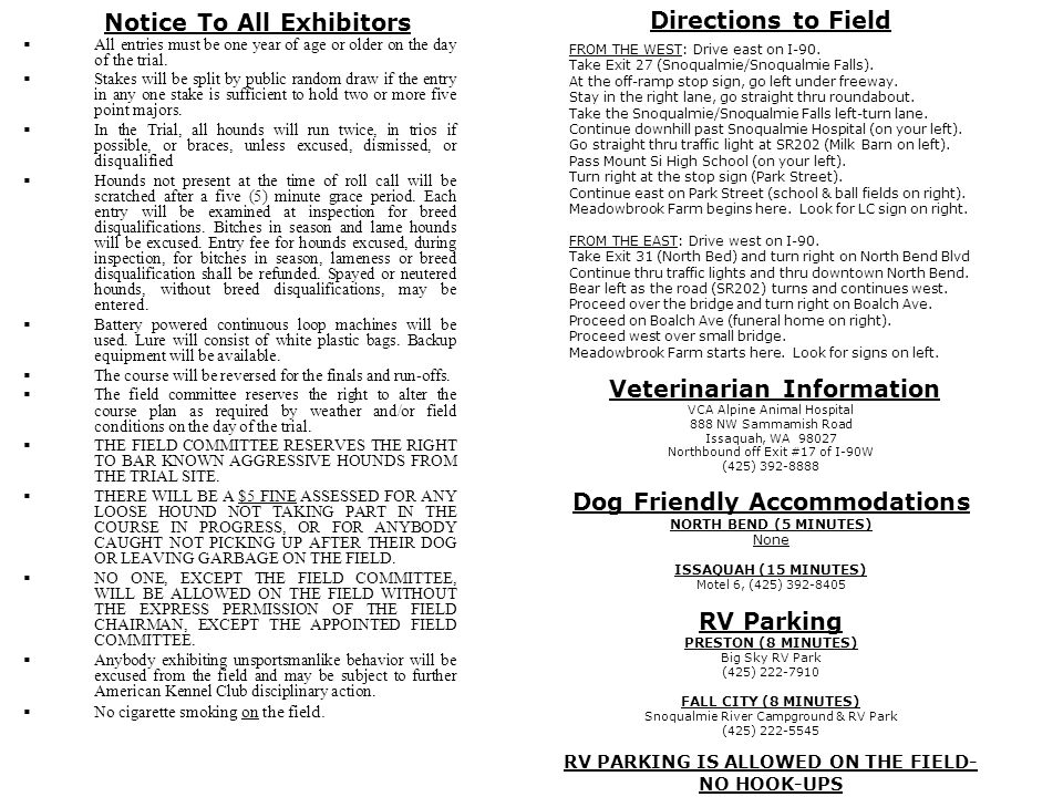 Notice To All Exhibitors All entries must be one year of age or older on the day of the trial.