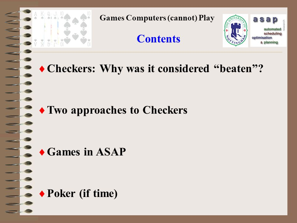 Games Computers (cannot) Play Checkers: Why was it considered beaten.
