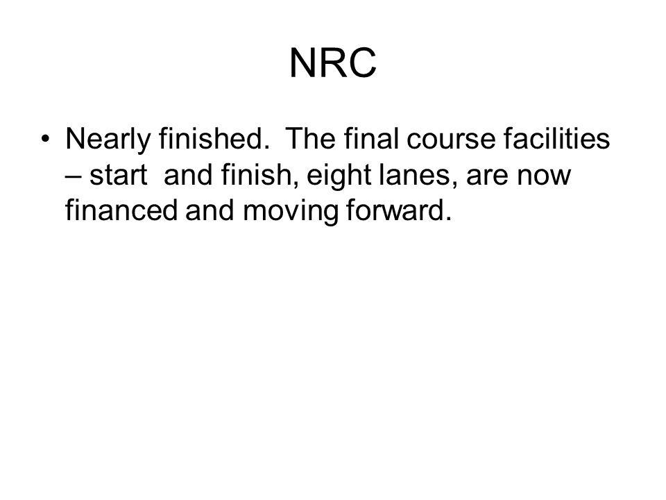 NRC Nearly finished.