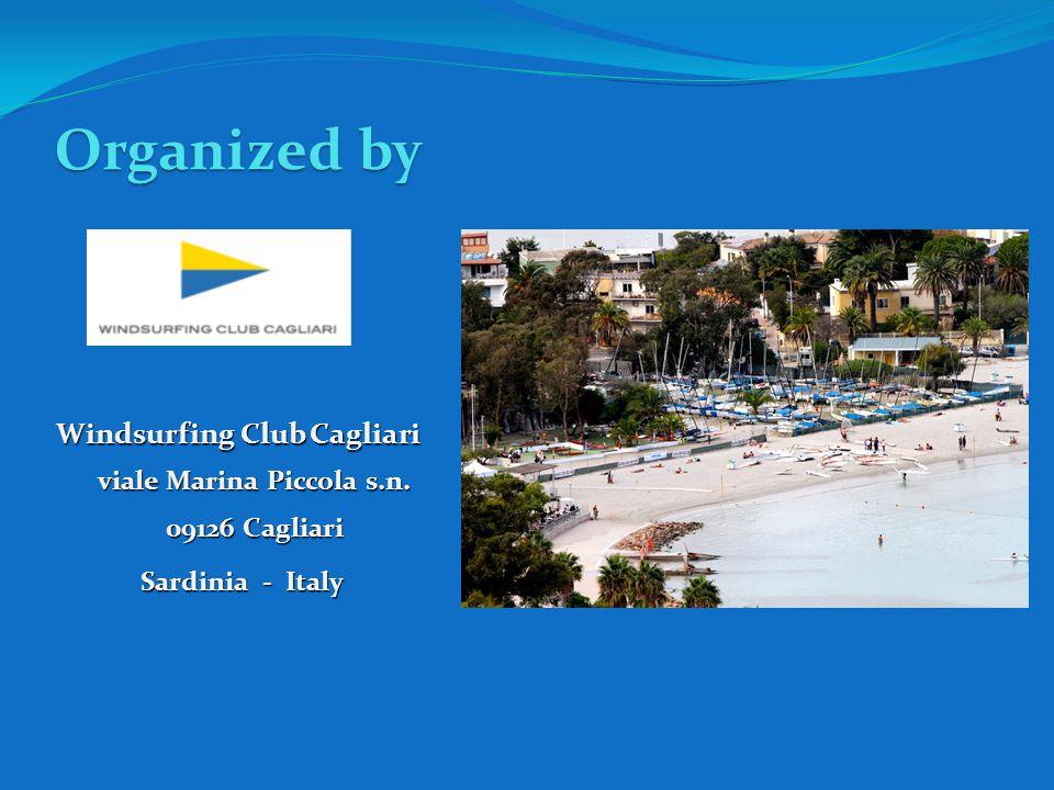 Organized by Windsurfing Club Cagliari viale Marina Piccola s.n.