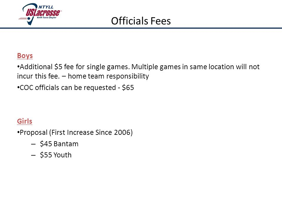 Boys Additional $5 fee for single games. Multiple games in same location will not incur this fee.