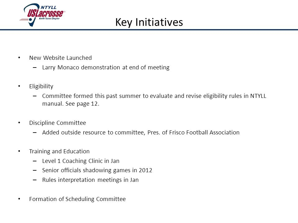 New Website Launched – Larry Monaco demonstration at end of meeting Eligibility – Committee formed this past summer to evaluate and revise eligibility