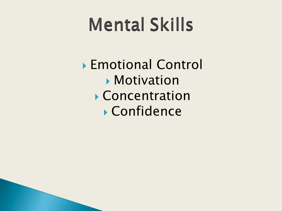 Emotional Control Motivation Concentration Confidence Mental Skills