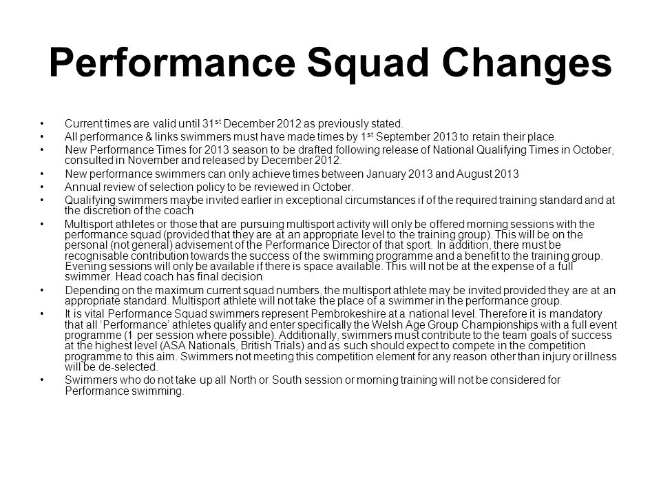 Potential Squad Changes Selection will be for squad will be for remainder of season but entry points are the same, i.e.