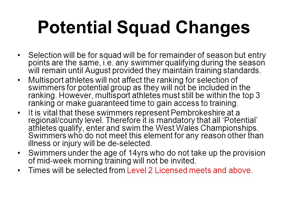 Skills Squad Squad Aim: To develop swimmers at the bottom rung of the ladder in preparation for the performance and potential squads.