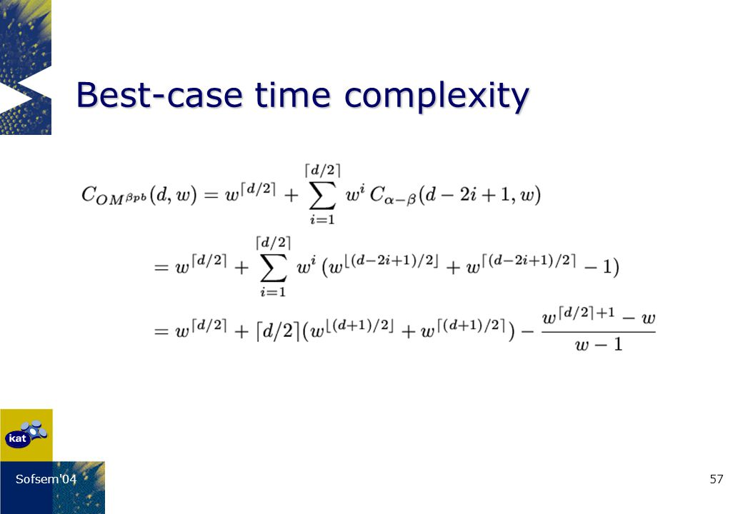 57Sofsem 04 Best-case time complexity