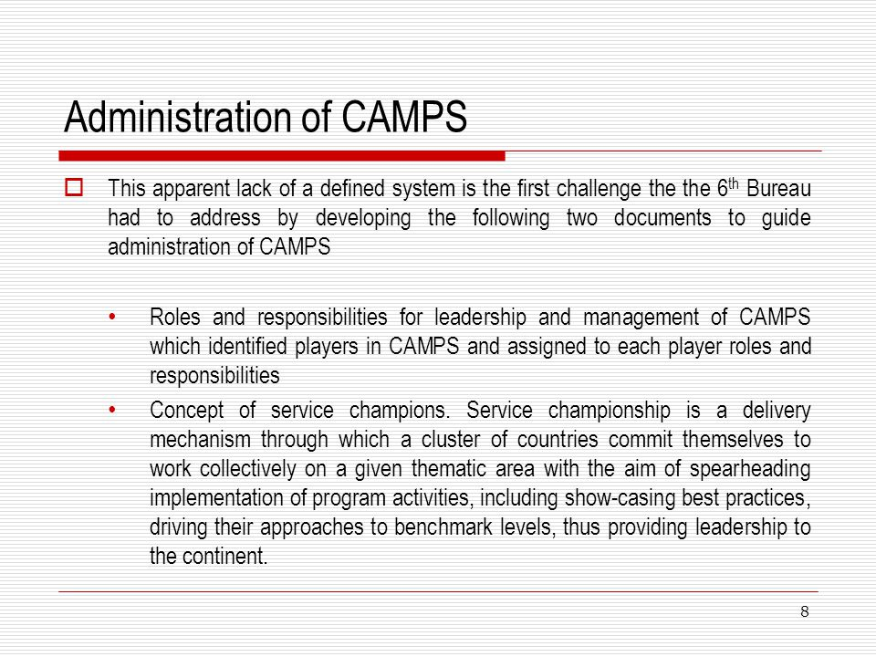 Administration of CAMPS This apparent lack of a defined system is the first challenge the the 6 th Bureau had to address by developing the following t