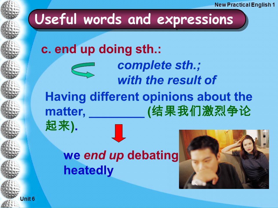 Unit 6 New Practical English 1 c.