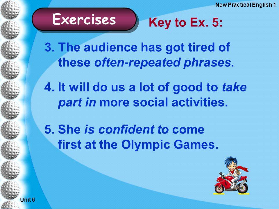 Unit 6 New Practical English 1 Exercises Key to Ex.