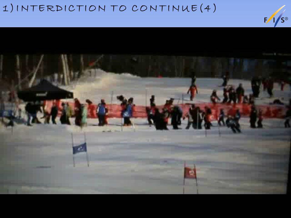 1)INTERDICTION TO CONTINUE(4) Alpine Technical Delegates Update 2012