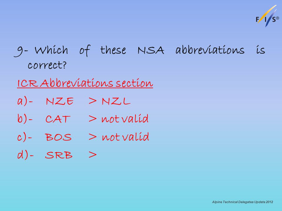 9- Which of these NSA abbreviations is correct.