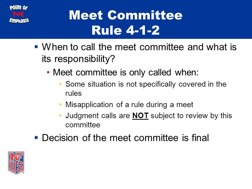 Meet Committee Rule 4-1-2 When to call the meet committee and what is its responsibility.