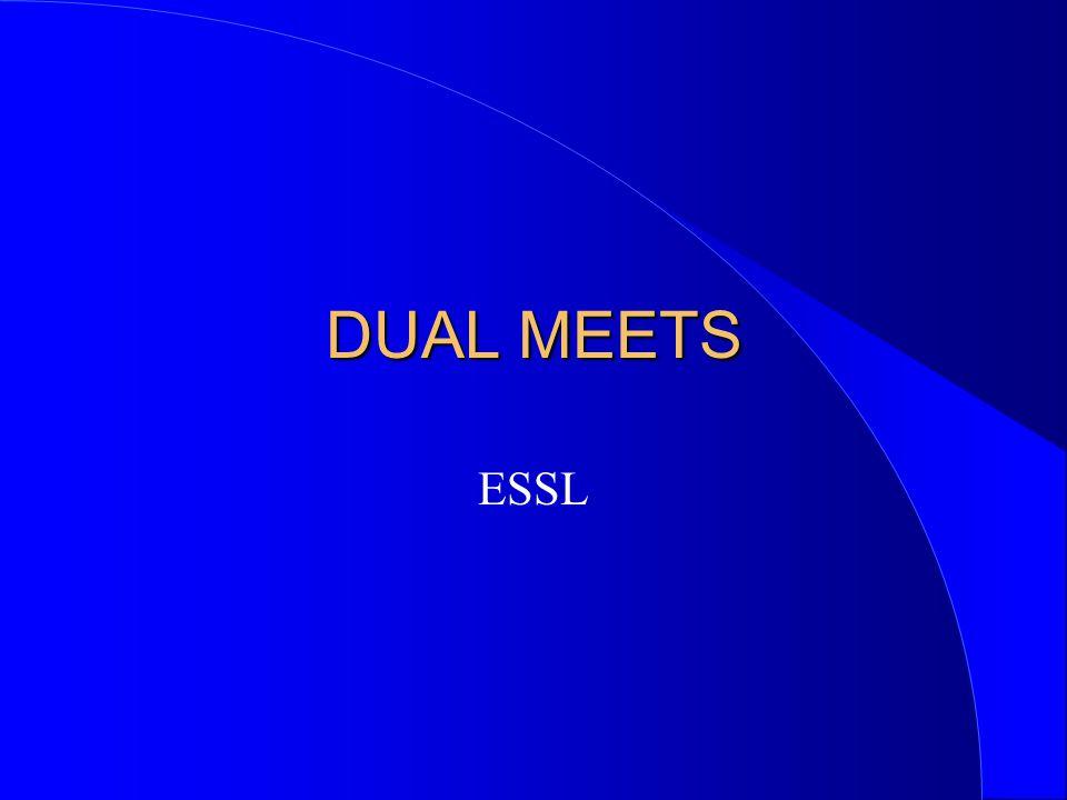 DUAL MEETS ESSL
