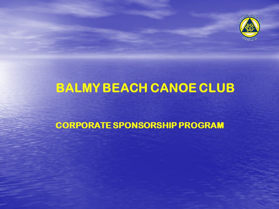 BALMY BEACH CANOE CLUB CORPORATE SPONSORSHIP PROGRAM