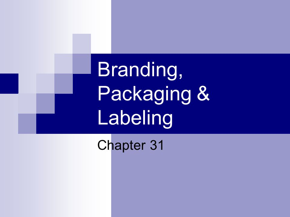 Types of Brands Generic Brands – do not carry a company or brand name 30 – 50% lower prices than mfg brands
