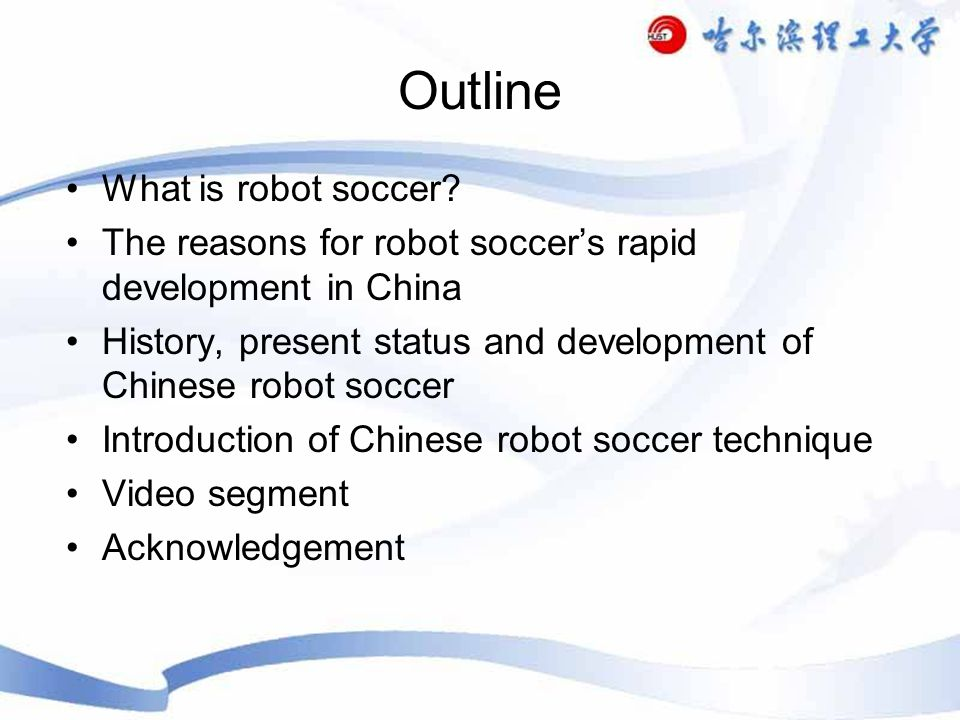 Primary and secondary school education 2 The development of robot soccer in primary and secondary school education Mainly through the form of competition to fully stimulate the adolescents imagination and to cultivate practical ability and the style of bold attempt.