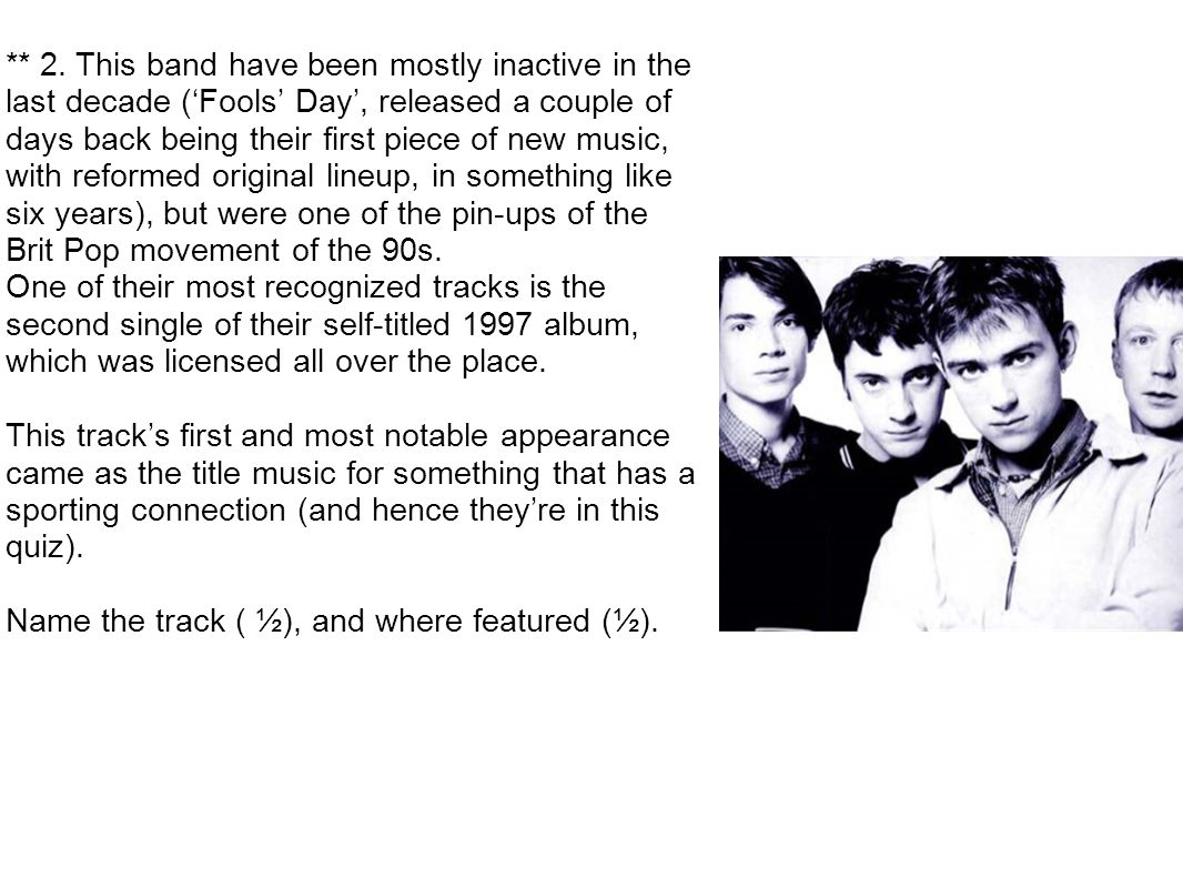 Song 2 by Blur; Fifa 98/Fifa Road to World Cup 98.