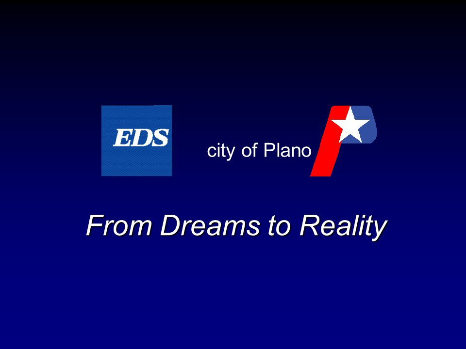 From Dreams to Reality city of Plano