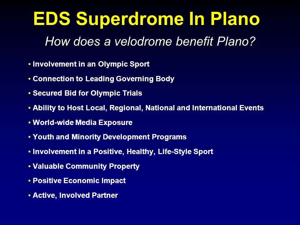 EDS Superdrome In Plano How does a velodrome benefit Plano.