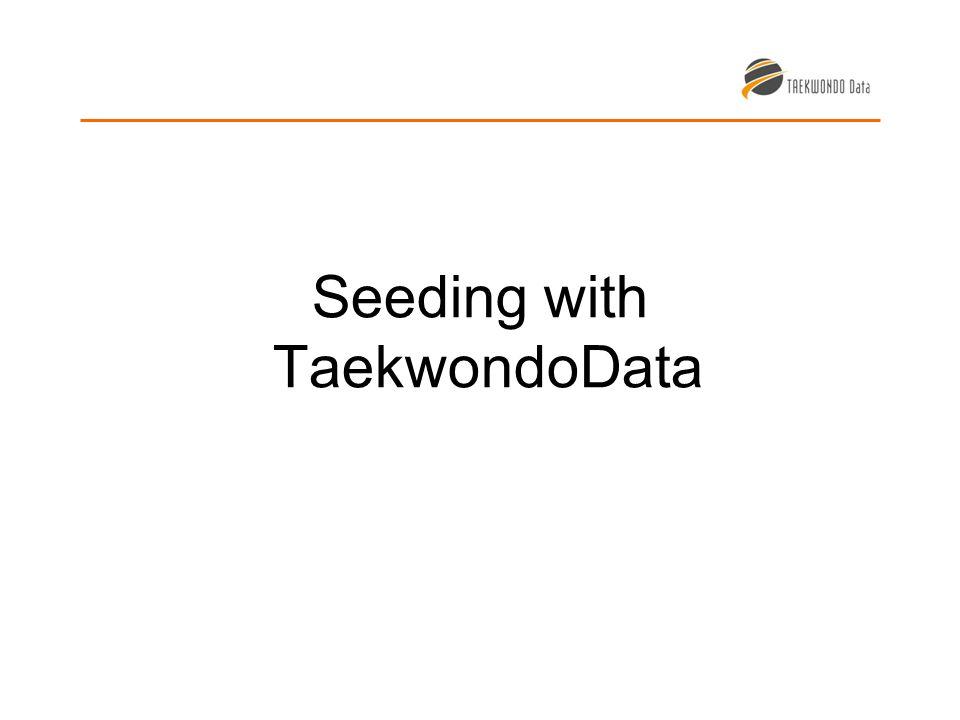 Seeding with TaekwondoData