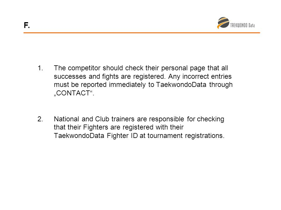1.The competitor should check their personal page that all successes and fights are registered.