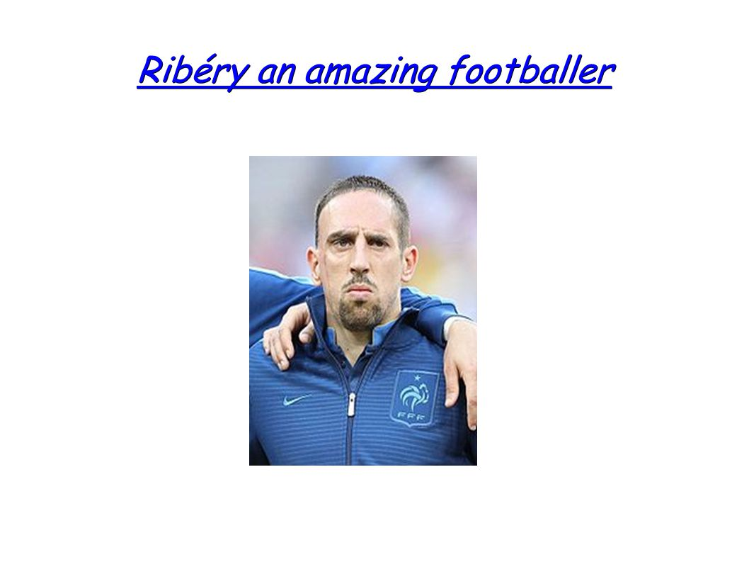 Ribéry an amazing footballer