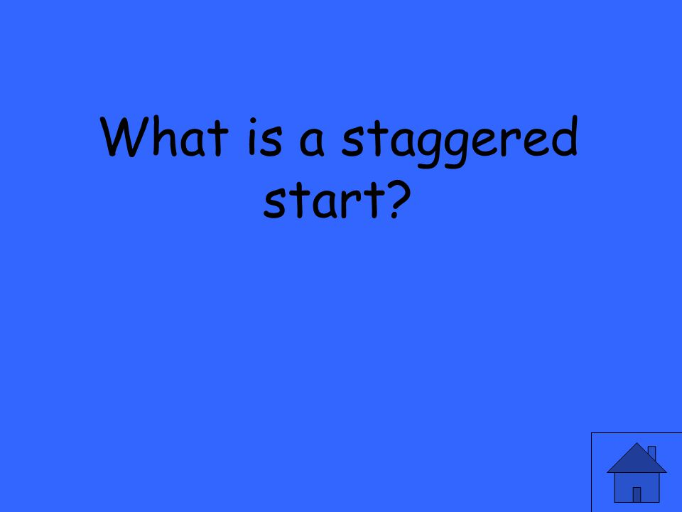 What is a staggered start