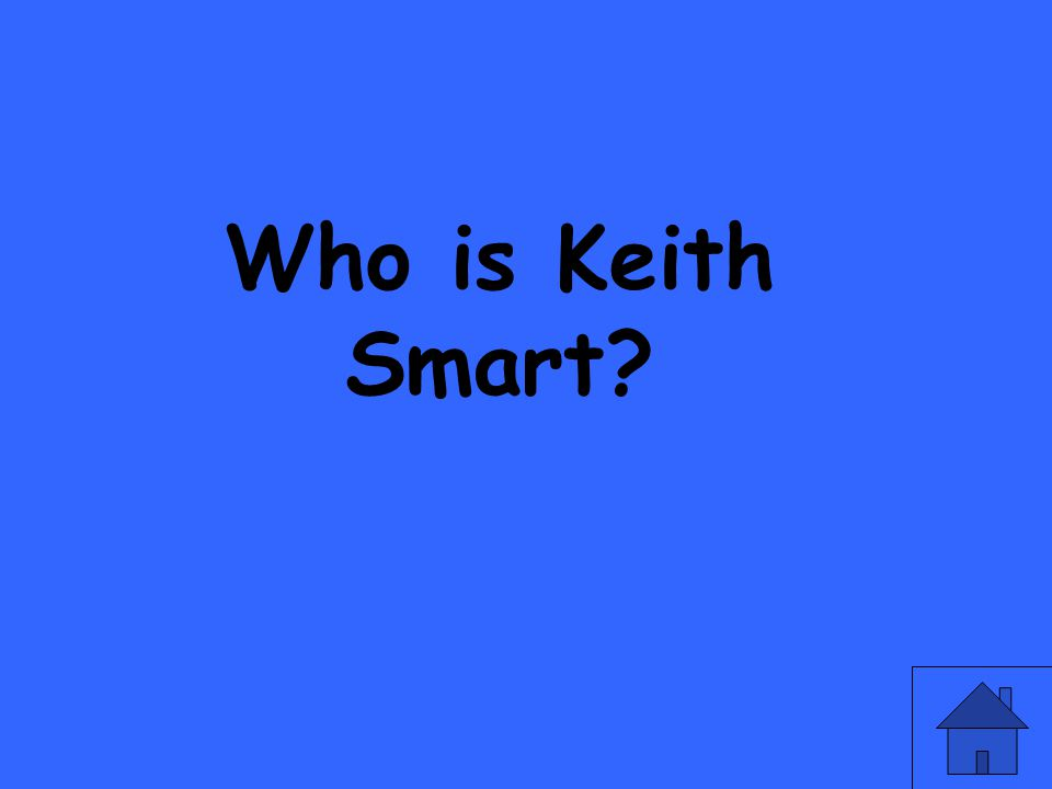 Who is Keith Smart