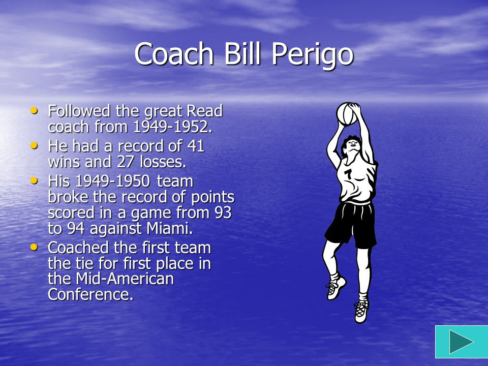 Coach Herbert Buck Read Graduated from Kalamzoo Central High School. Graduated from Kalamzoo Central High School. Took over in 1922-49 inventing what