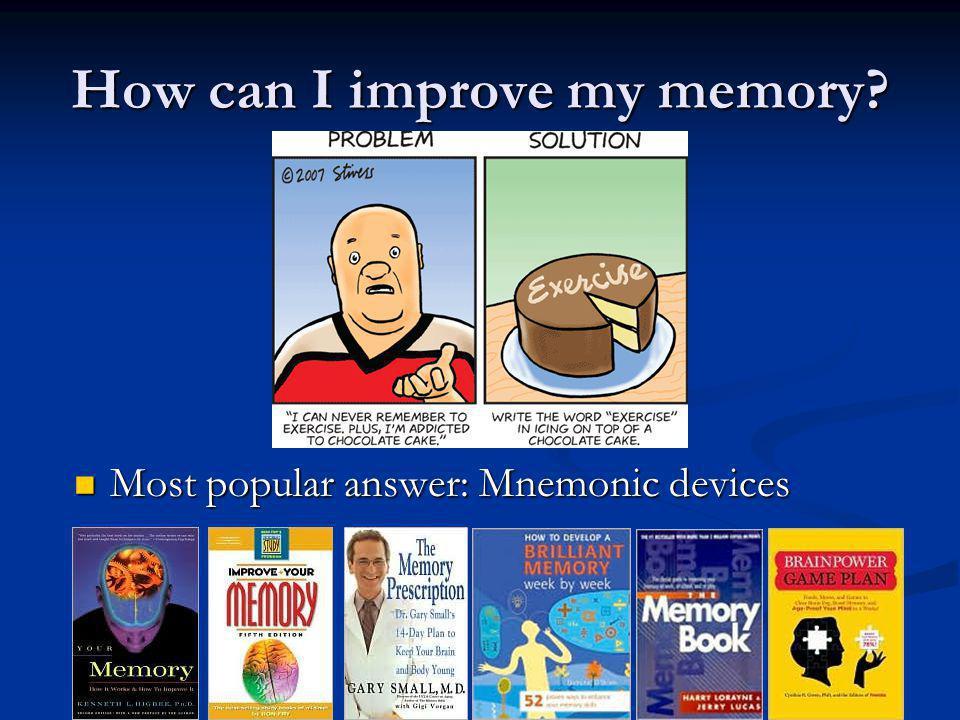 Mnemonics Tricks and strategies to help memory.Tricks and strategies to help memory.