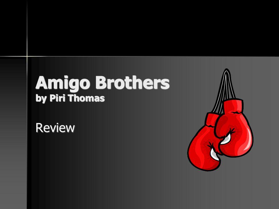 Amigo Brothers by Piri Thomas Review