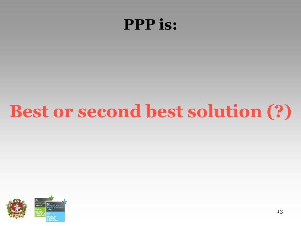 13 PPP is: Best or second best solution ( )
