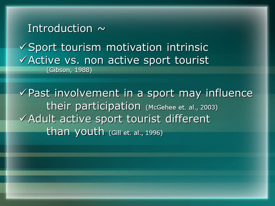 Conclusions ~ Relationship between the motivations to compete and to travel Greater emphasis on competition motivations Travel history did not appear to play a significant role