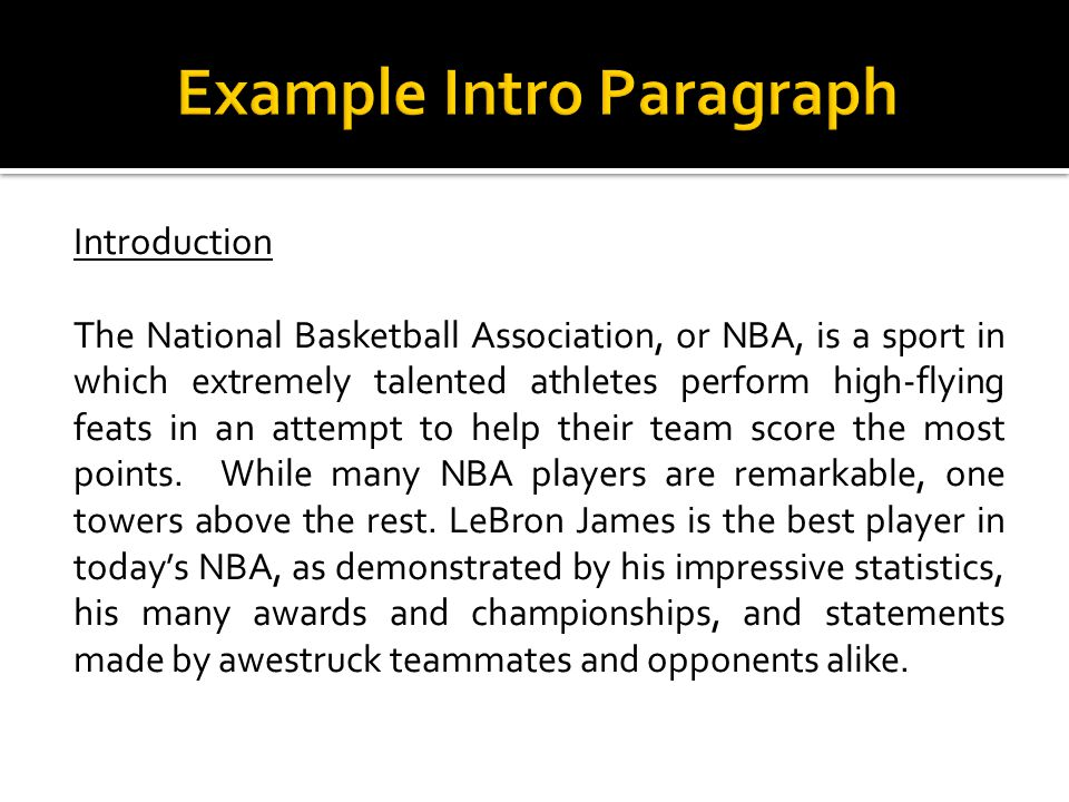 Introduction The National Basketball Association, or NBA, is a sport in which extremely talented athletes perform high-flying feats in an attempt to help their team score the most points.