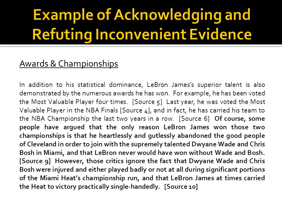 Awards & Championships In addition to his statistical dominance, LeBron Jamess superior talent is also demonstrated by the numerous awards he has won.