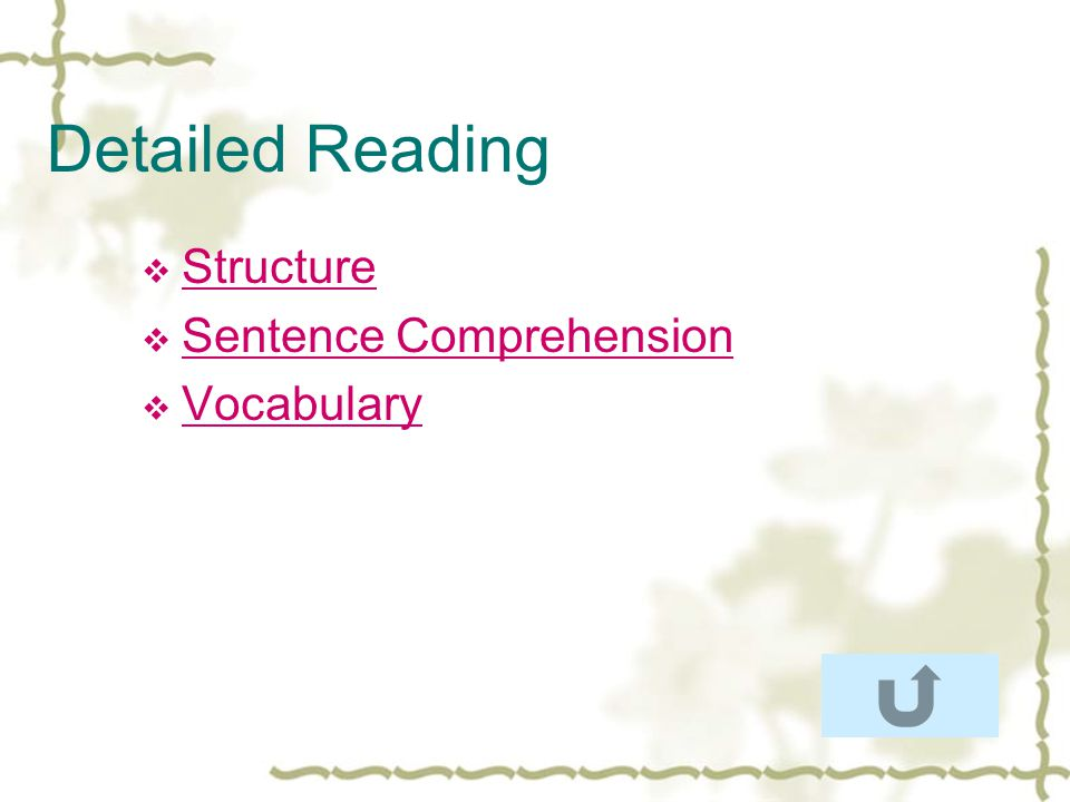 Detailed Reading Structure Sentence Comprehension Vocabulary