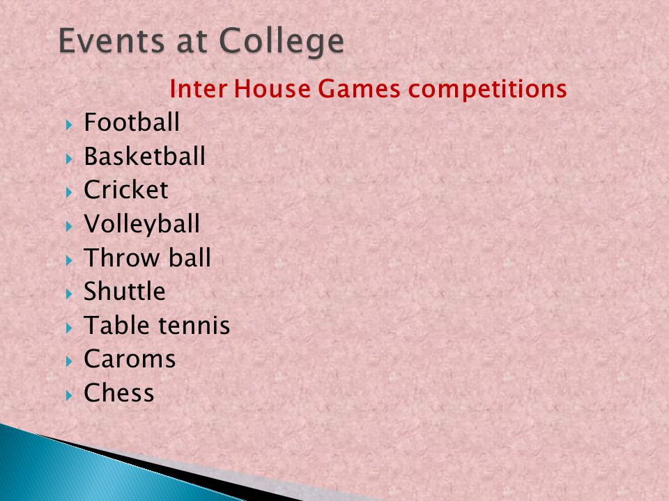 Inter House Games competitions Football Basketball Cricket Volleyball Throw ball Shuttle Table tennis Caroms Chess