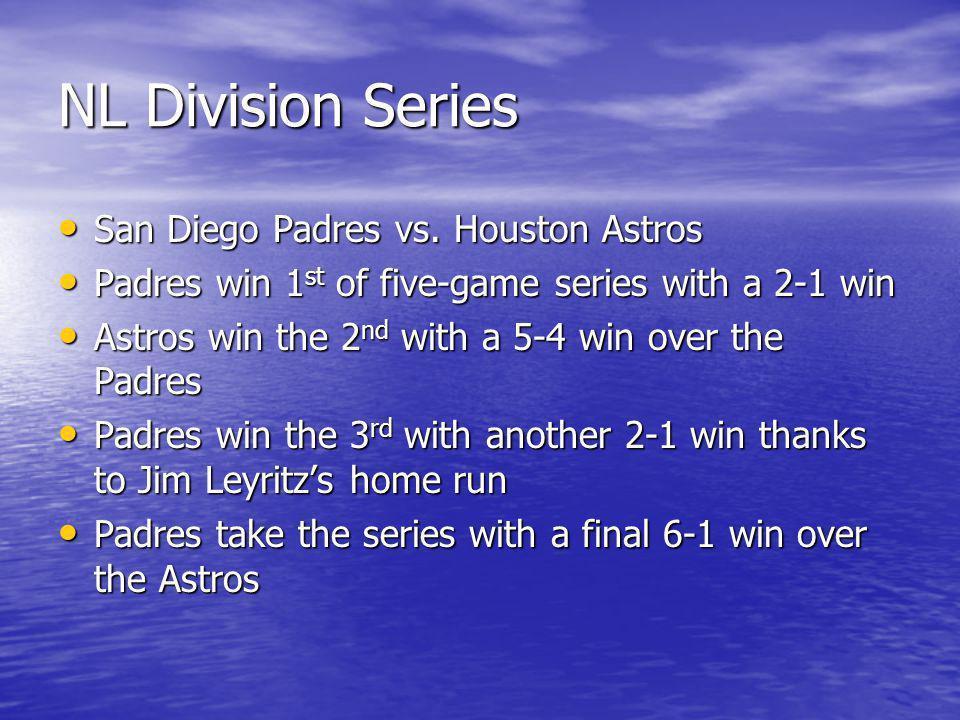 NL Championship Series San Diego Padres vs.Atlanta Braves San Diego Padres vs.
