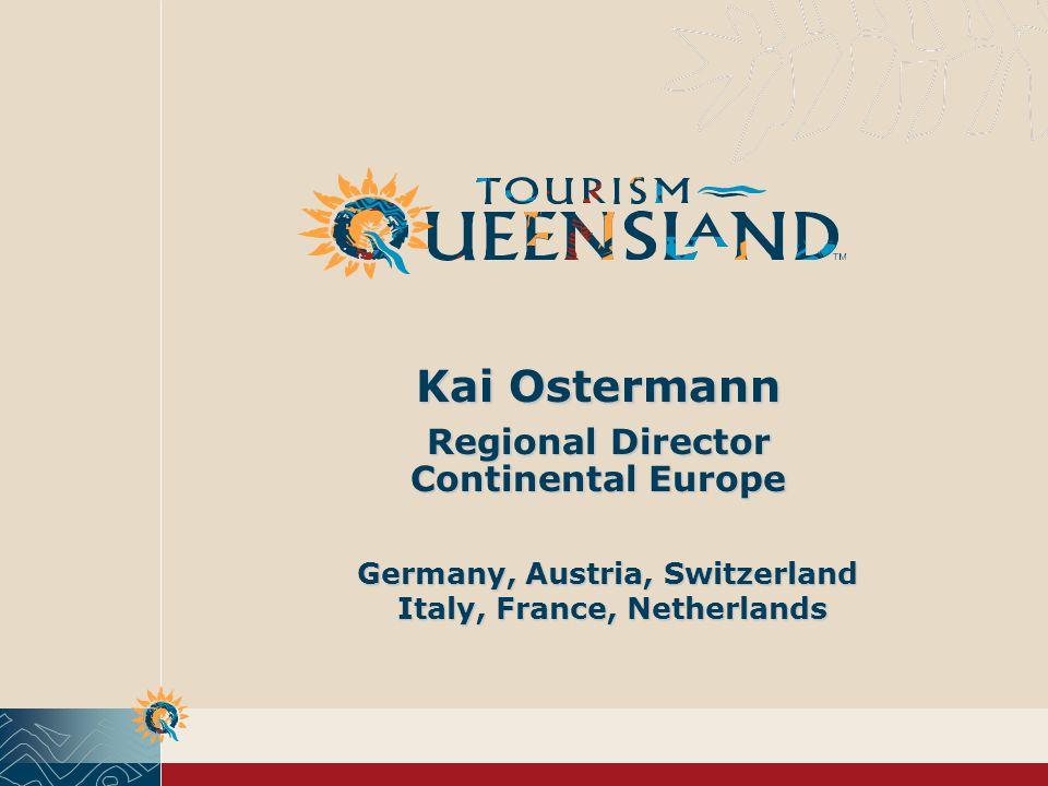Kai Ostermann Regional Director Continental Europe Germany, Austria, Switzerland Italy, France, Netherlands