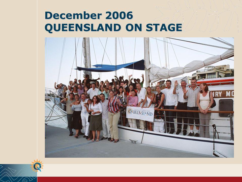 December 2006 QUEENSLAND ON STAGE