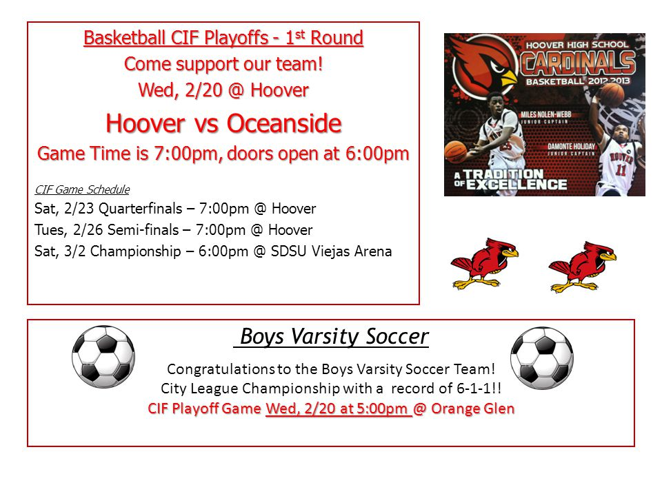 Basketball CIF Playoffs - 1 st Round Come support our team.
