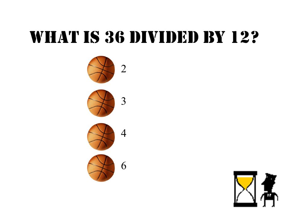 What is 36 divided by 12 –2–3–4–6–2–3–4–6