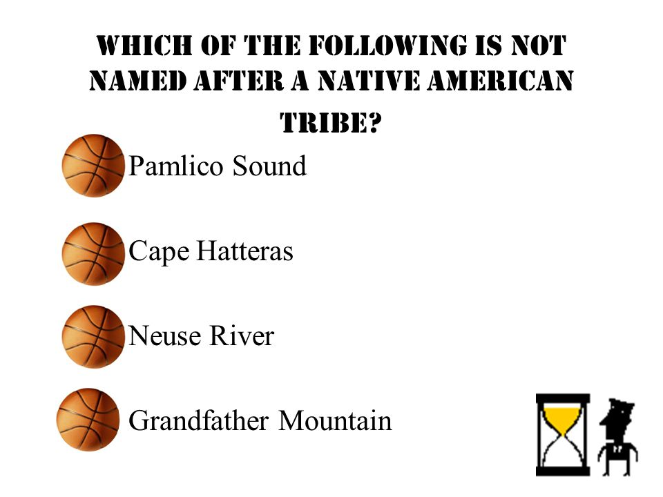 Which of the following is NOT named after a Native American tribe.