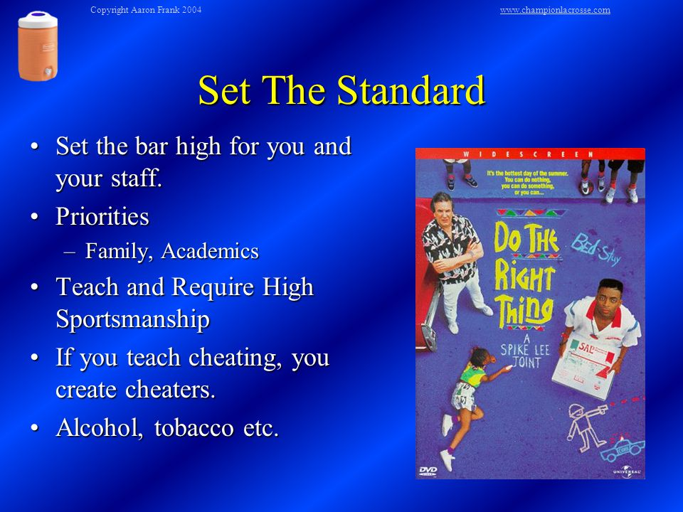 Set The Standard Set the bar high for you and your staff.Set the bar high for you and your staff.