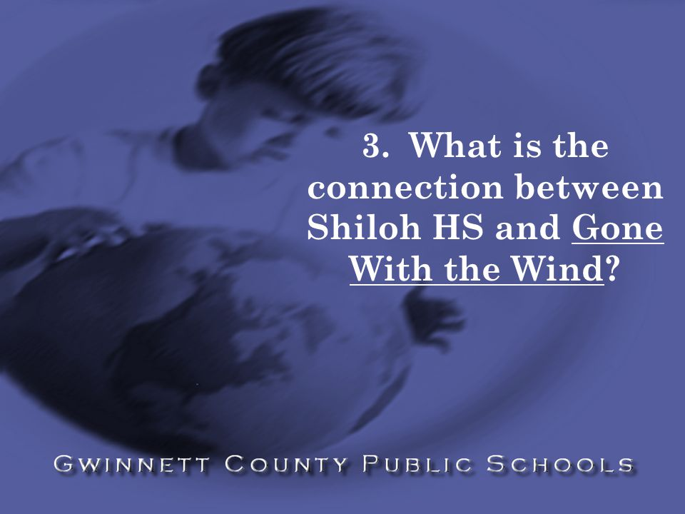 3. What is the connection between Shiloh HS and Gone With the Wind