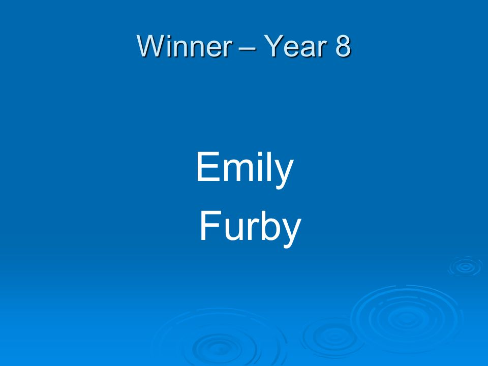 Winner – Year 8 Emily Furby