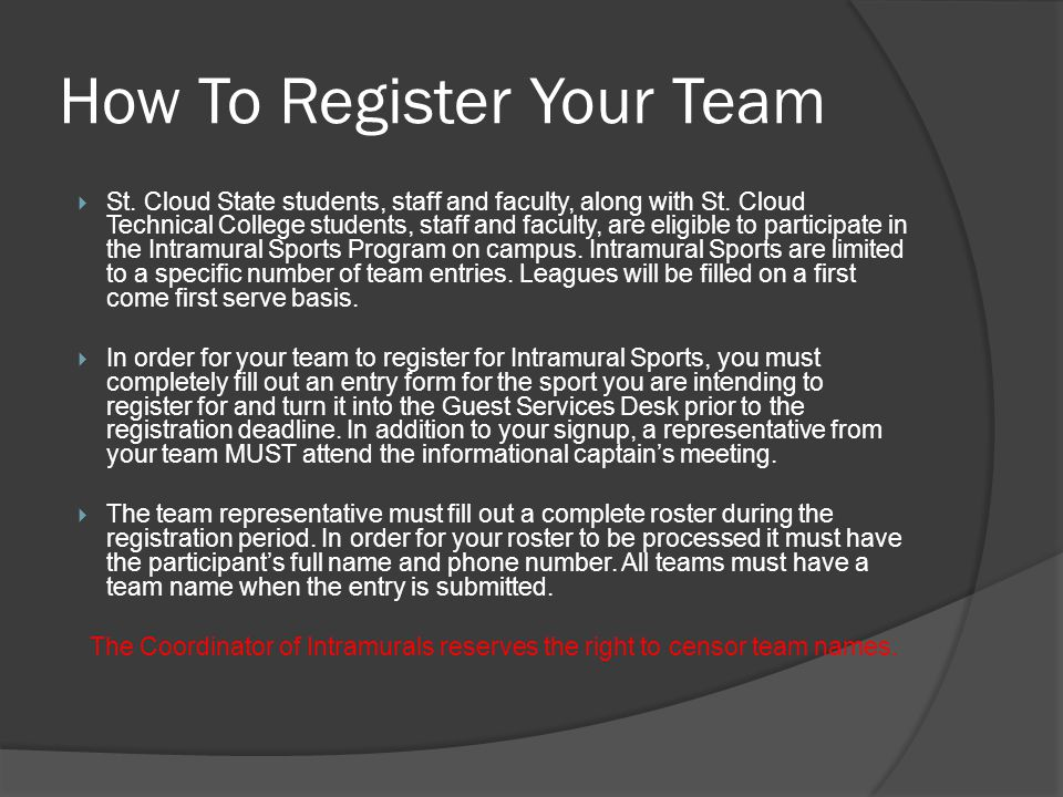 How To Register Your Team St. Cloud State students, staff and faculty, along with St.