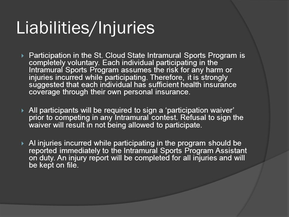 Liabilities/Injuries Participation in the St.