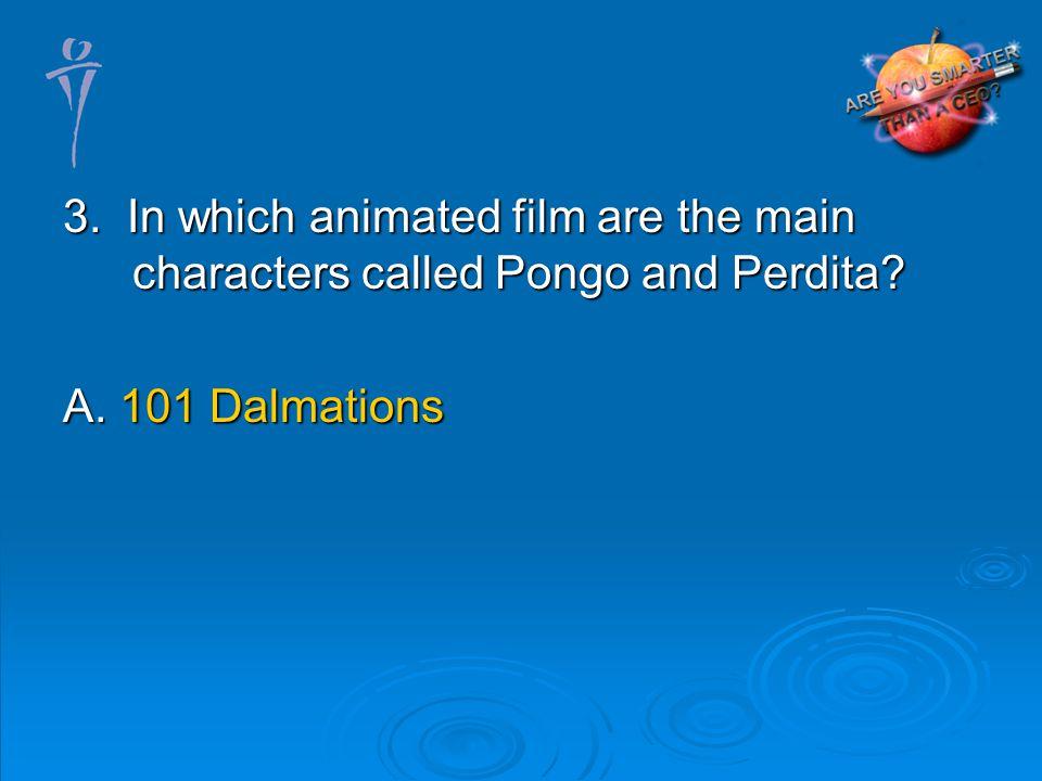 A. 101 Dalmations